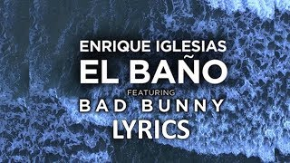 Enrique Iglesias - El Baño  S  Ft. Bad Bunny