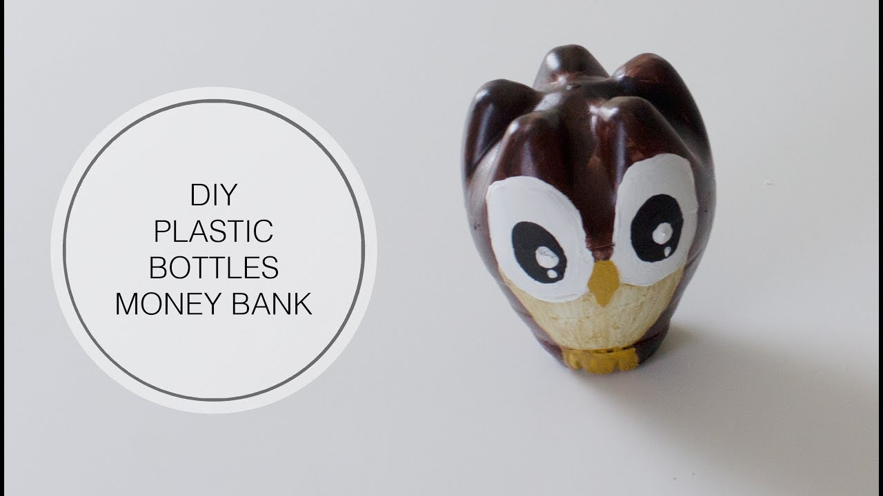DIY Plastic Bottle Money Bank DIY Plastic