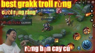 Liên Quân Mobile _ Siêu Phẩm Troll Rừng Bạn Cười Rụng Răng | Grakk Troll Zuka Cay Cú Đập Điện Thoại