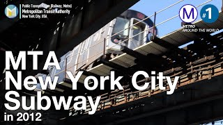 [HD 海外鉄道:ニューヨーク地下鉄]MTA New York City Subway in 2012 | Metro Around the World #1