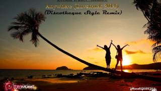 Dream Dance Alliance - Anywhere (Luvstruck 2014) (Discotheque Style Remix)