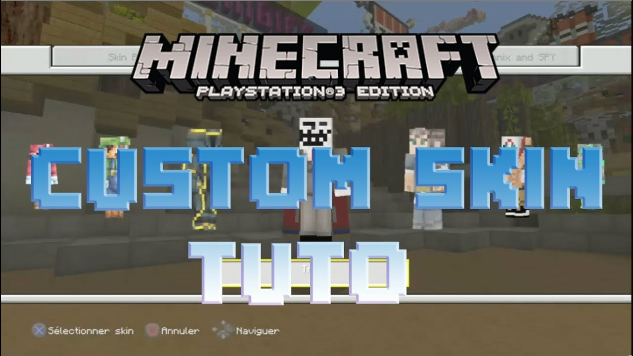 TUTO CUSTOM SKIN ET TEXTURE PACK MINECRAFT PS YouTube - Skins fur minecraft ps3