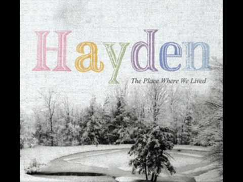Hayden - When the Night Came and Took Us
