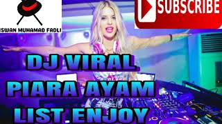 DJ viral new piara ayam edisi enjoy