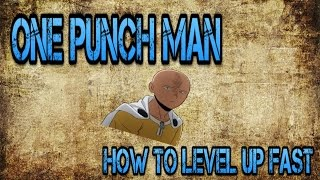 Roblox | How To Level Up Fast in One Punch Man
