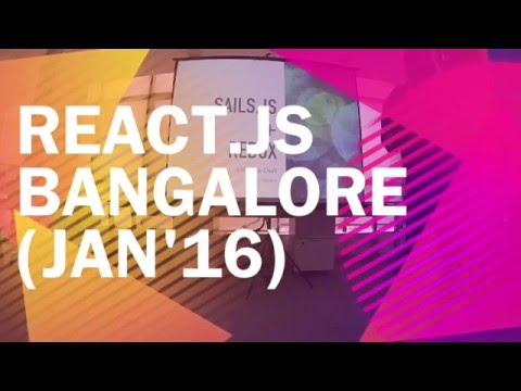 Sails.js + Redux (+ ReactJs) | ReactJs Bangalore Meetup (Jan'16)