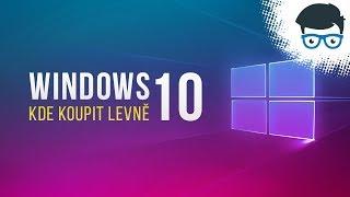 Kde sehnat levné Windows 10 klíče pro svojí PC sestavu?