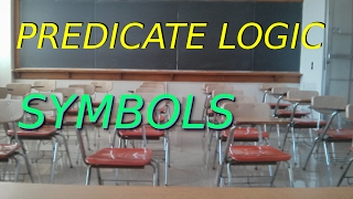 Predicate Logic: Symbols