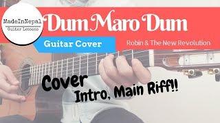 Dum Maro Dum - Robin & The New Revolution - Guitar Cover