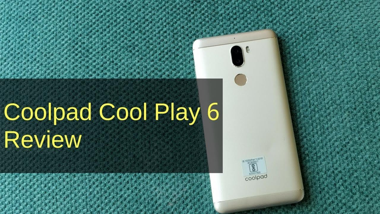 Coolpad Cool Play 6 Review: An All-round Performer