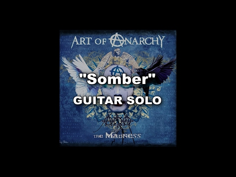 """Art Of Anarchy """"Somber"""" - Bumblefoot Guitar Solo"""