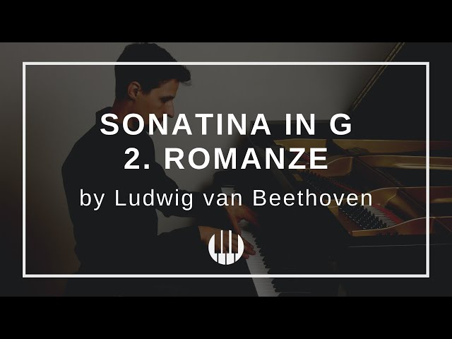 Sonatina in G - 2. Romanze by Ludwig van Beethoven