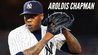 "Aroldis Chapman ""Gasolina"" Yankees Highlights HD"