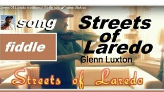 Streets Of Laredo, traditional, fiddle solo 🎻 lyrics click cc