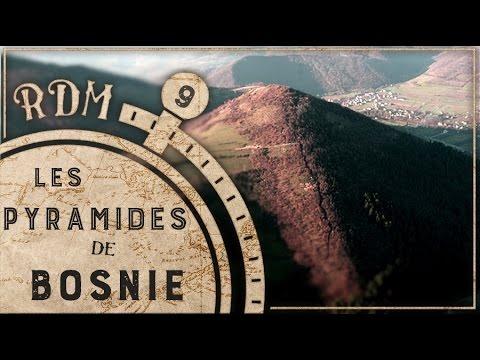 Les Pyramides de Bosnie - RDM #9