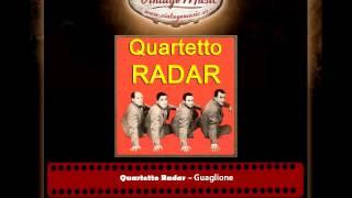 Quartetto Radar – Guaglione
