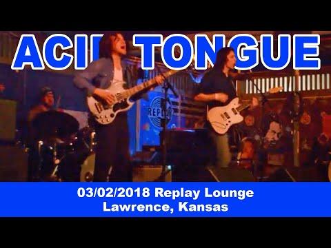 Acid Tongue 03-02-2018 Replay Lounge