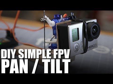 Flite Test - DIY Simple FPV Pan/Tilt Setup - BUILD