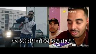 A.b.k ruft Sami an wegen neuem Song!!!