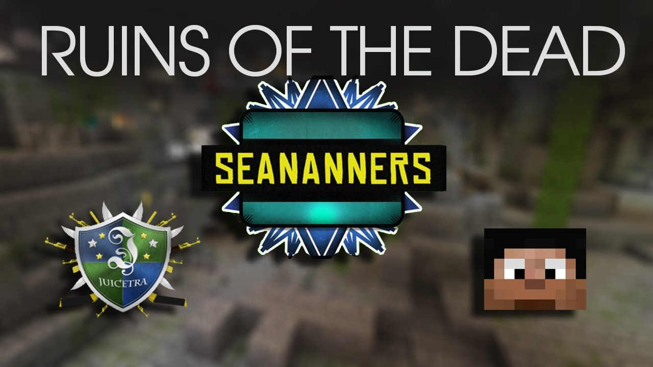 Ruins of the Dead - Ft  Seananners & Juicetra - E2