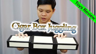 Cigar box juggling กล่องที่ทั้งสนุกและเหนื่อยในเวลาเดียวกัน