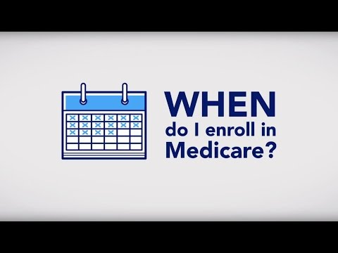 When to Enroll in Medicare
