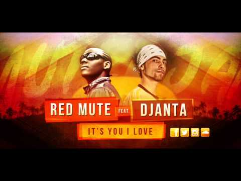 Djanta & Red Mute - It's You I Love [Official Audio]