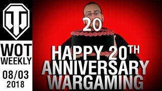World of Tanks Weekly #73 - 20th Birthaversary!