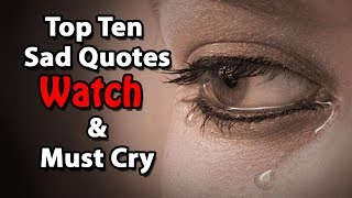 Top 10 Heart Touching Sad Quotes – Broken Heart - Quotes & Sayings