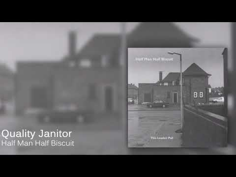 Half Man Half Biscuit - Quality Janitor