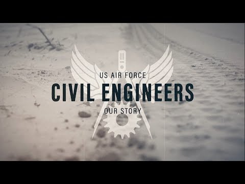 US Air Force Civil Engineers: Our Story