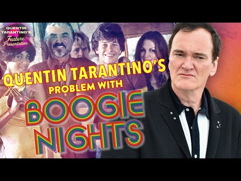 Quentin Tarantino's Issue With 'Boogie Nights' | Quentin Tarantino's Feature Presentation