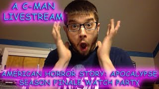 C-Man's American Horror Story: Apocalypse Finale Watch Party