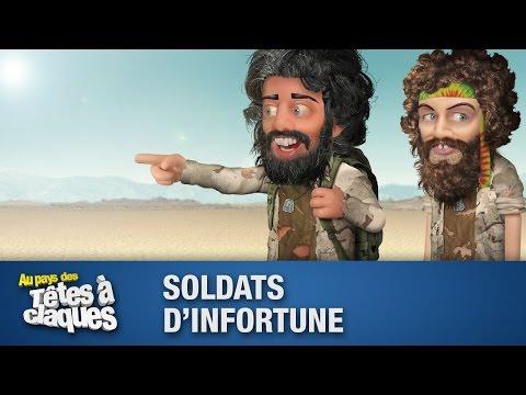 Soldats d'infortune - Têtes à claques - Saison 2 - Épisode 16