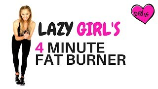 QUICK WORKOUT AT HOME - EASY TO FOLLOW ONLY 4 MINUTES NO EQUIPMENT NEEDED -ideal for the lazy girl