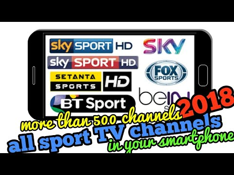 All sport tv channels 2018 android app New !!!!
