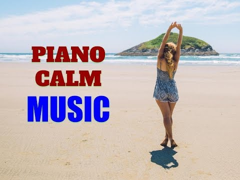 1 hour Piano Calm Music - Background Calm For Work, Study - Pictures: beach