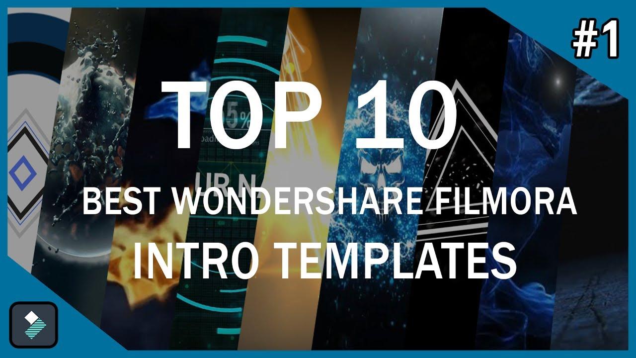 Top 10 Best Wondershare Filmora Intro Templates 1  Free