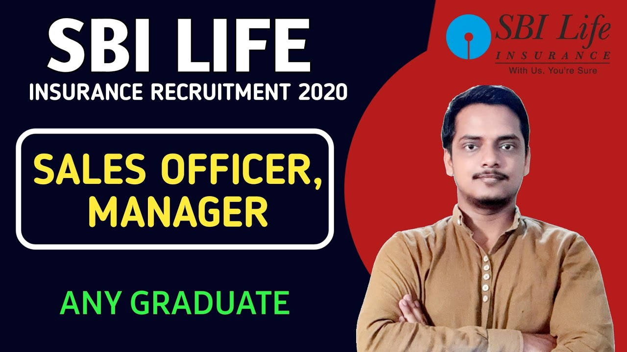 SBI Life Insurance Recruitment 2020 | Sales, Area Manager ...
