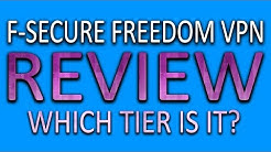 F-Secure Freedom VPN Review - Which Tier is It?