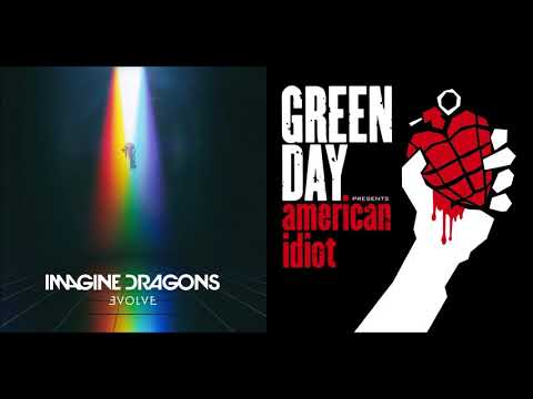 Boulevard Of Broken Rivers - Imagine Dragons vs Green Day (Mashup)