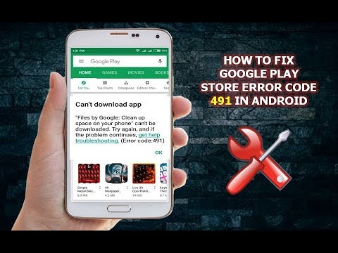 How to Fix Google Play Store Error Code 491 In Android
