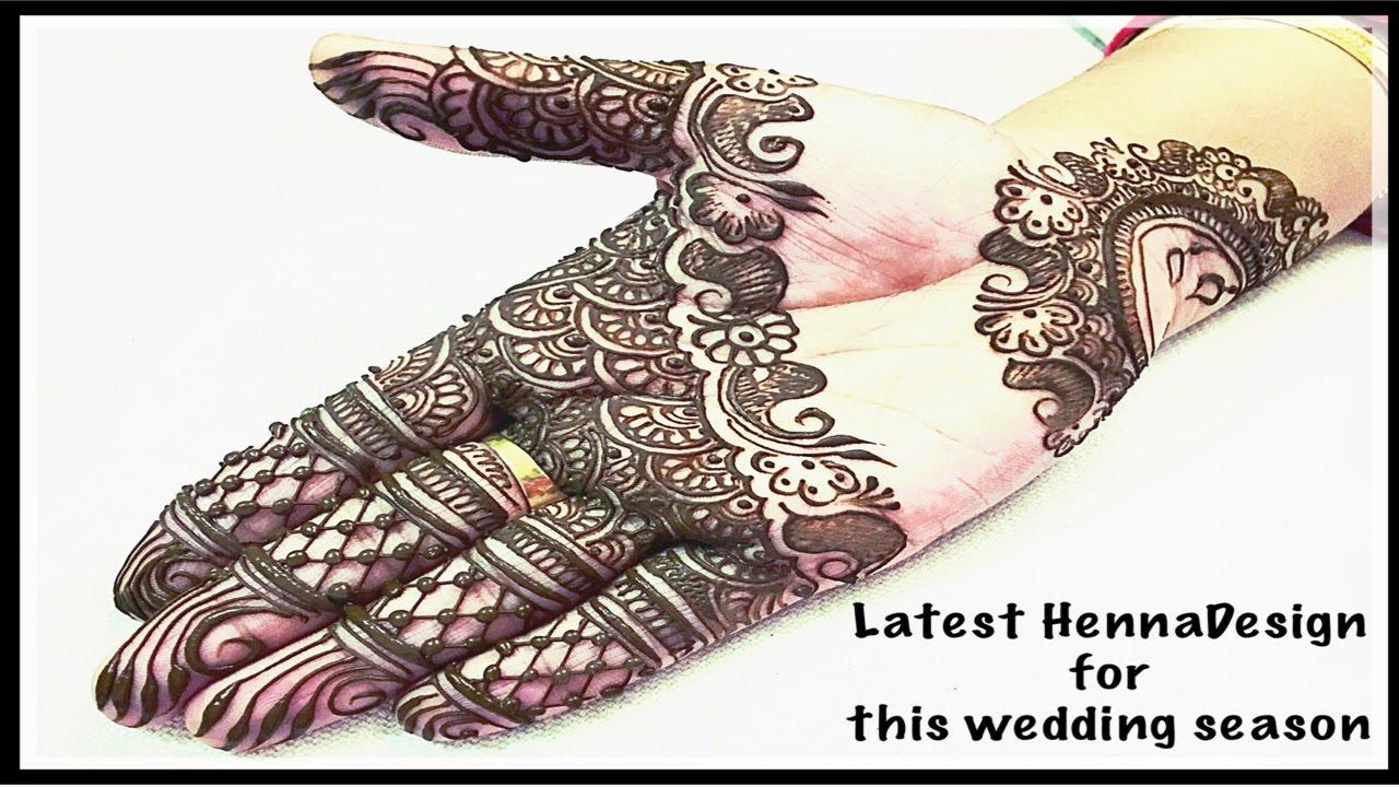 Latest Henna Mehndi Design How To Do Henna Design Mehndi Design At Home Mehndi For Weddings