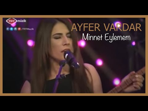 Minnet Eylemem - Ayfer Vardar
