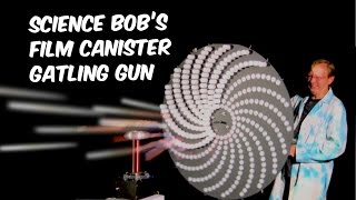 Science Bob's Film Canister Gatling Gun