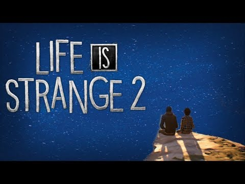 Life is Strange 2 - Episode 1 - Part 2 thumbnail