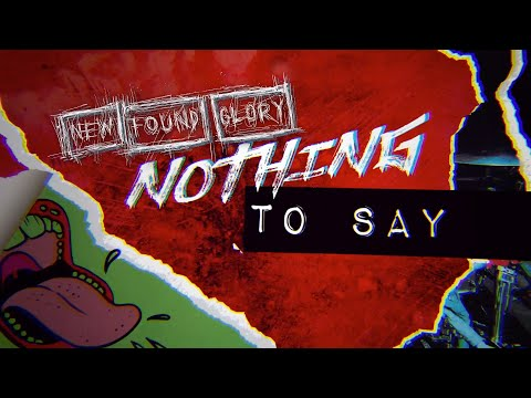 New Found Glory – Nothing To Say