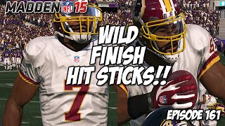 Madden 15 Ultimate Team | WILD FINISH DOWN TO THE END | Episode 161