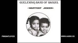 Warteef Jigeen - Guelewar Band Of Banjul - Warteef Jigeen