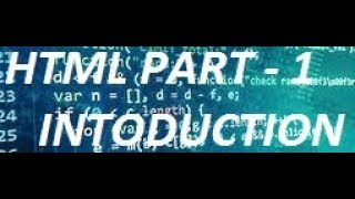 Introduction -- HTML PART 1 | The Coder Boy Mp3